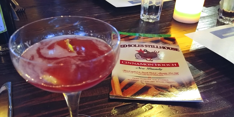 Cinnamon Brandy Cocktail at La Cosecha, downtown Paso Robles California. Made with Red Soles Cinnamon Hooch. Photo: Mary Charlebois
